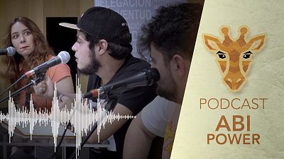 Jirafas, el podcast - Programa 8, con Abi Power