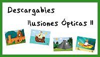 Descargables para crear Ilusiones Ópticas II