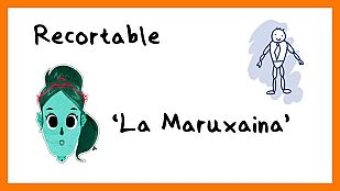 DescargableRecortable de 'La Maruxaina'