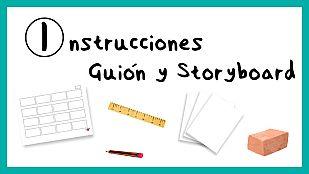 DescargableInstrucciones para hacer un guión y un storyboard