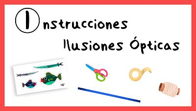 Instrucciones para crear Ilusiones Ópticas