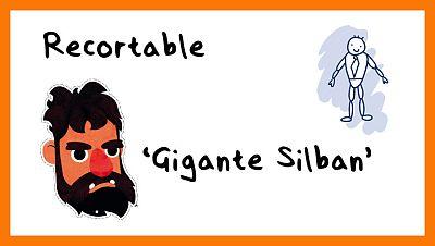 Recortable de 'El gigante Silbán'