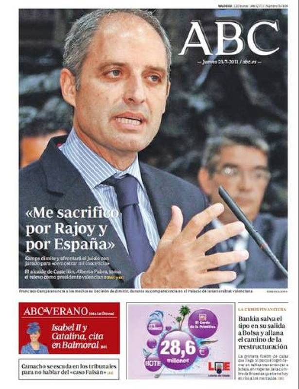 "ABC: Camps: ""Me sacrifico por Rajoy y por España"""