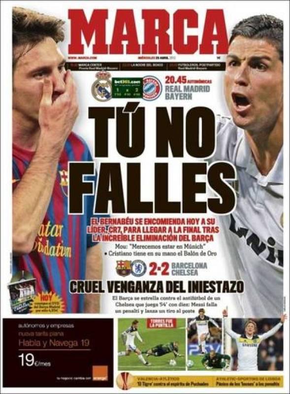"""En Marca equilibra su primera con una imagen de Messi y otra de Cristiano. """"Tú no falles"""", titula el diario madrileño."""