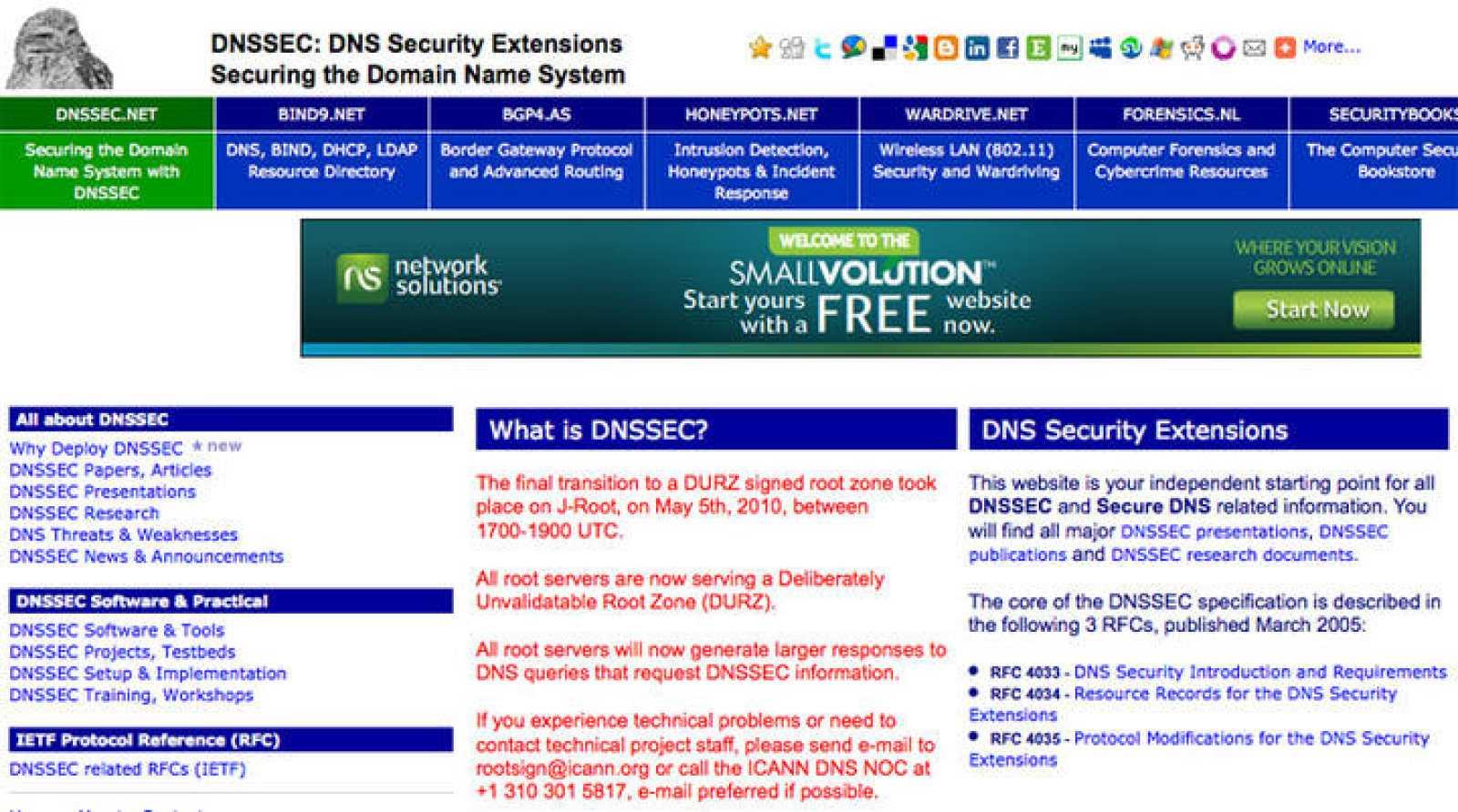 El principal objetivo, impulsar el desarrollo e implementación del DNSSEC, unas extensiones del DNS que garantizan la seguridad de la Red.