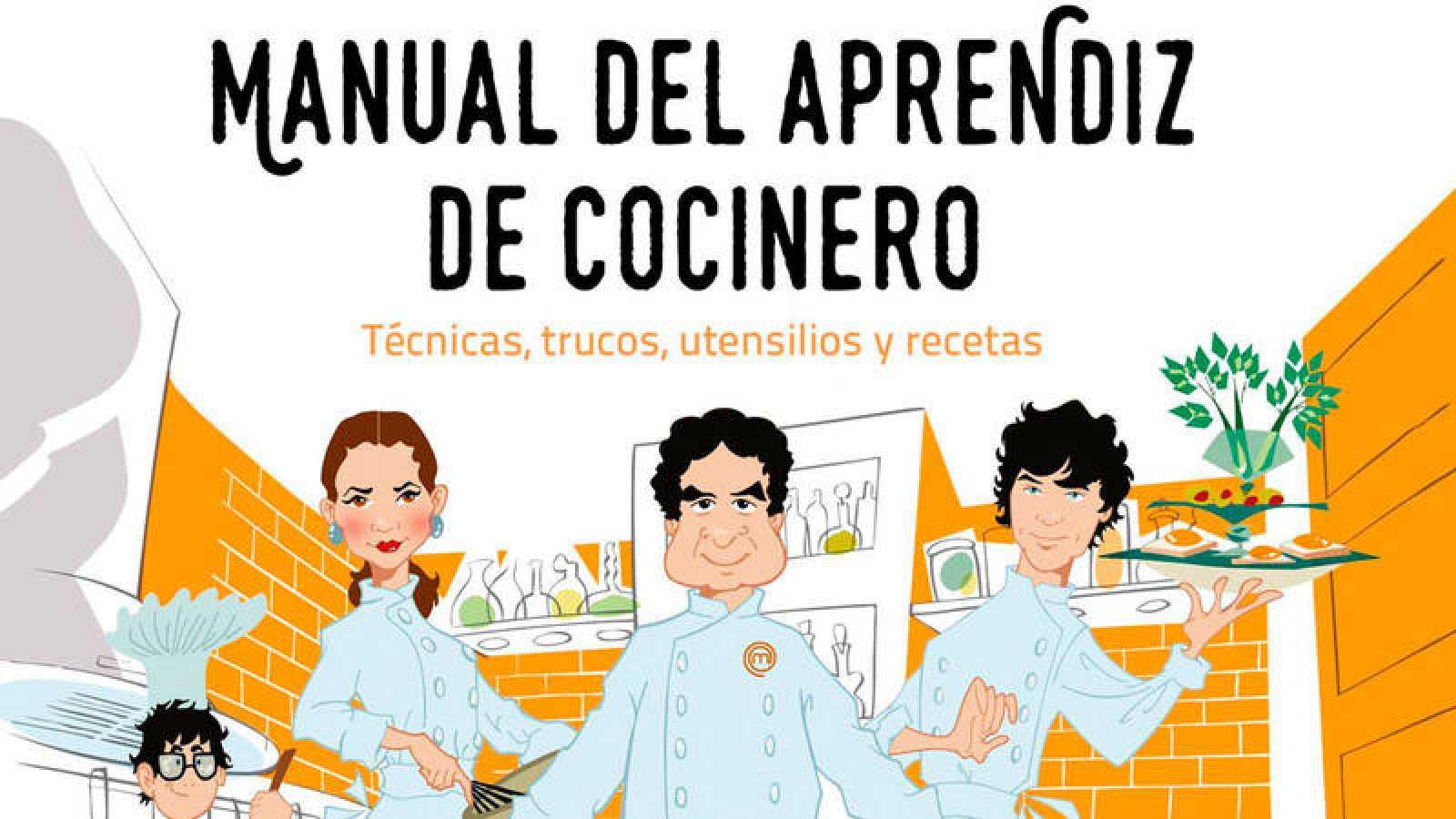 El libro de MasterChef 5: \'Manual del aprendiz de cocinero\'