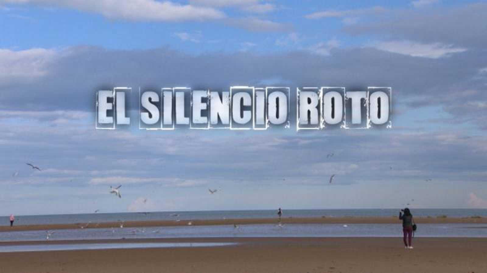 El reportaje 'El silencio roto' este jueves en 'Crónicas'
