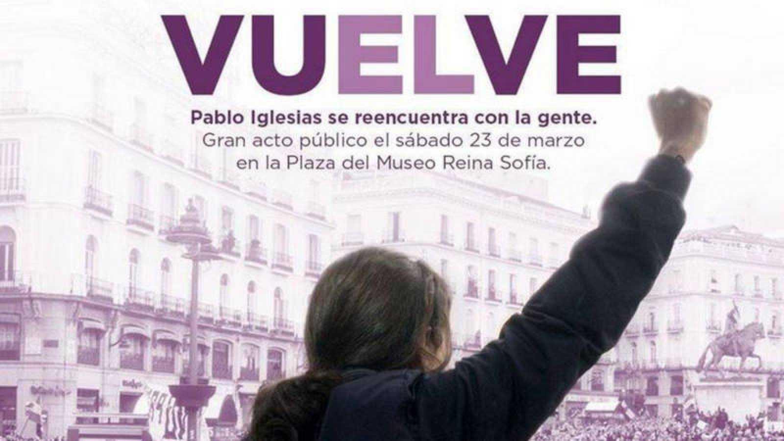 Imagen del cartel con el que Podemos ha anunciado la vuelta de Iglesias  Podemos 4108d93ad4c