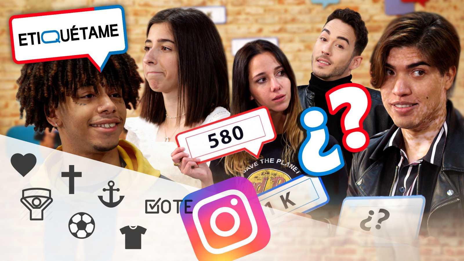 Etiquétame - Programa 2 - ¿Cuántos seguidores tienes en Instagram?
