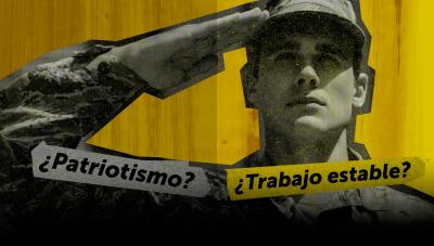 Jóvenes y Ejército: ¿Patriotismo o estabilidad laboral?