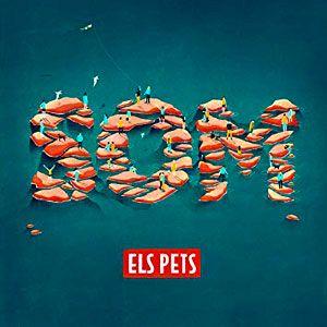 """El Pets: """"Som"""""""