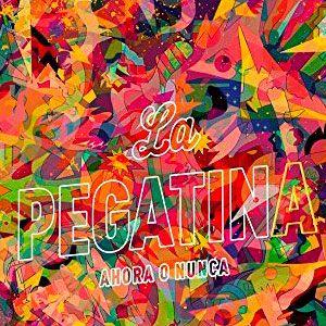 """La Pegatina: """"Ahora o nunca"""""""