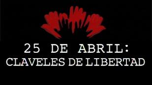 Los Reporteros - 25 de abril: Claveles de libertad