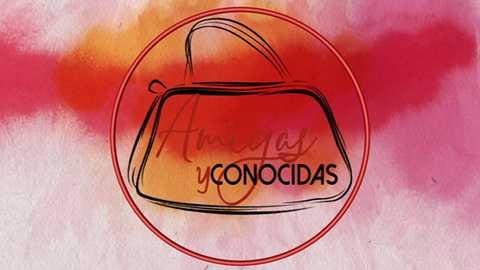 Amigas y conocidas - 17/08/18