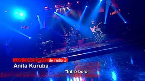 Los conciertos de Radio 3 - Anita Kuruba