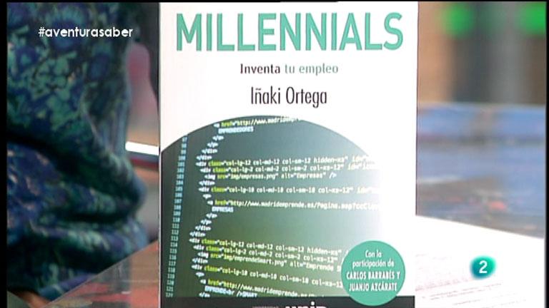 La Aventura del Saber. Iñaki Ortega. Millenials, inventa tu empleo