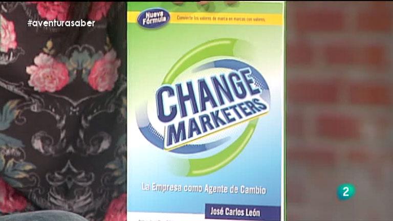 La Aventura del Saber. José Carlos León y Oyer Corazón. Change marketers: la empresa como agente de cambio