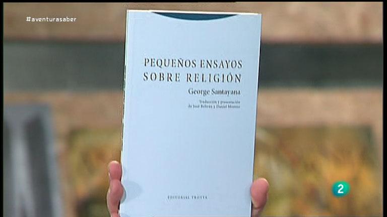 La Aventura del Saber. Libros recomendados. Pequeños ensayos sobre religión. George Santayana