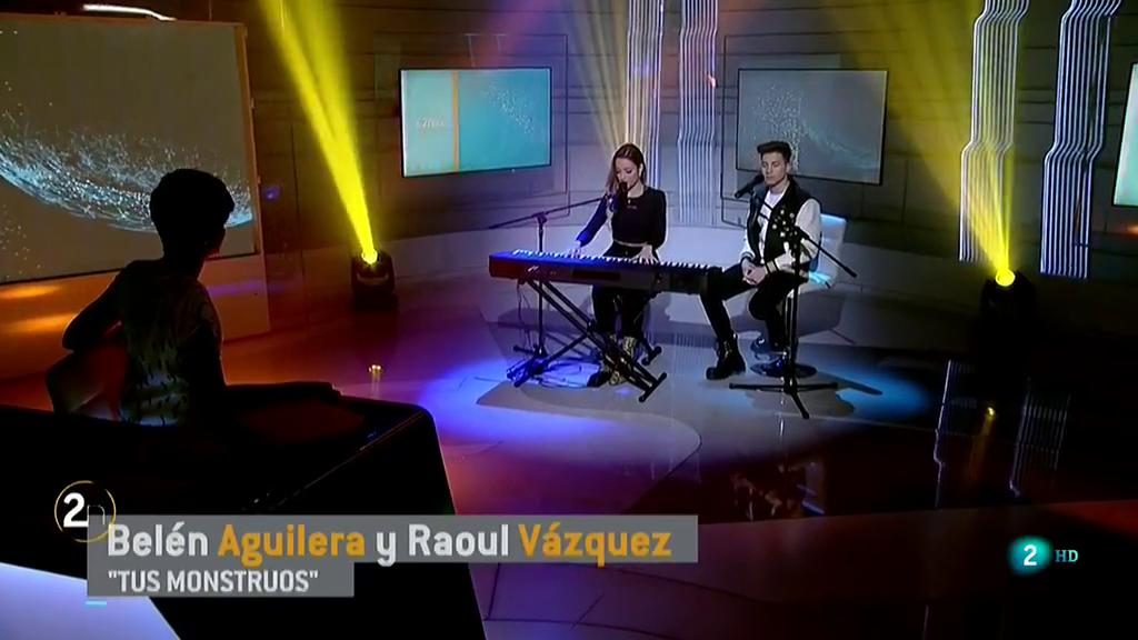 Belén Aguilera y Raoul Vázquez cantan `Tus monstruos¿