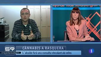 59 segons -  Cànnabis a Rasquera