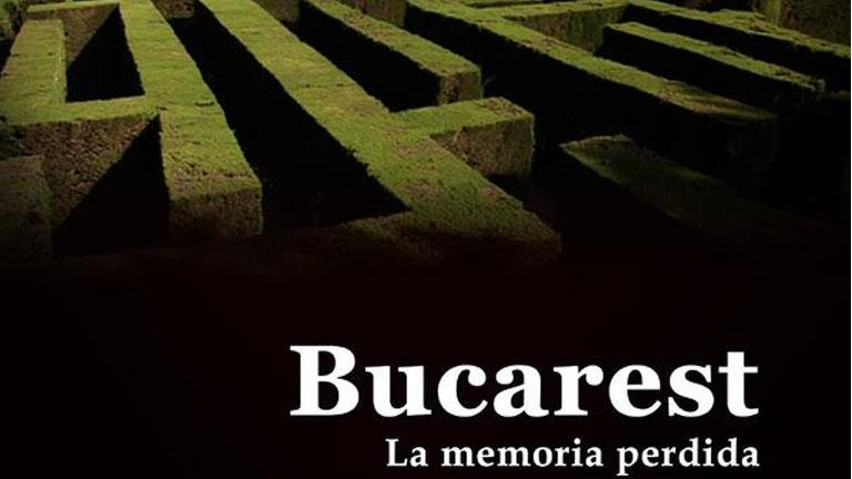 El documental - Bucarest, la memoria perdida