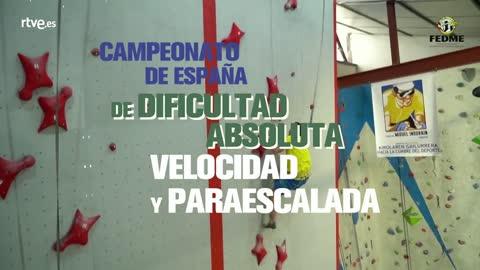 Campeonatos de España de escalada de velocidad, dificultad y paraescalada. 11-14 de octubre. 2018