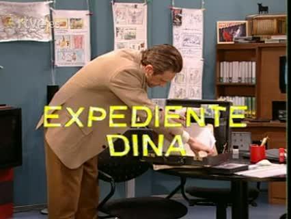 ¡Ala... Dina! - Expediente Dina
