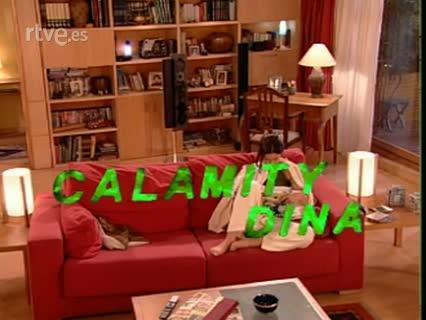 ¡Ala... Dina! - Calamity Dina
