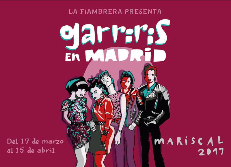 Cartel de la exposición 'Garriris en Madrid'