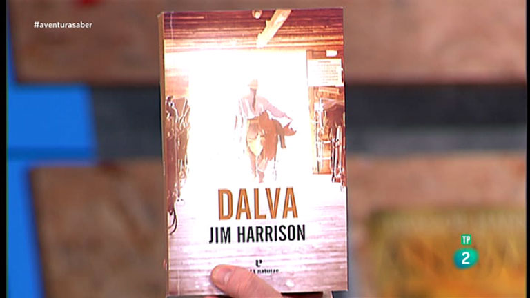 La Aventura del Saber. TVE. Libros recomendados:  'Dalva' de Jim Harrison