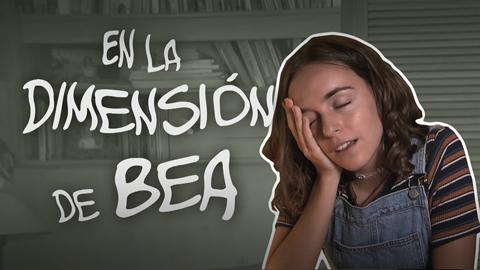 Estoy vivo - En la dimensión de Bea, capítulo 2