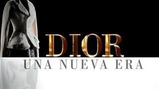 Flash Moda Monográficos - Dior, una nueva era