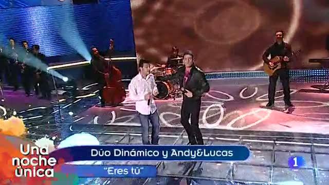 'Una noche única' - Dúo dinámico y Andy y Lucas