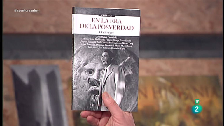 La Aventura del Saber. TVE. Libros recomendados: 'En la era de la Posverdad'.  Jordi Ibáñez Fanñes