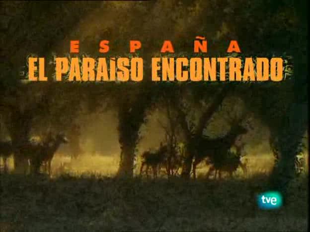 España: El paraíso encontrado
