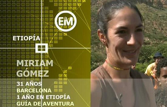 Españoles en el mundo - Etiopía - Miriam
