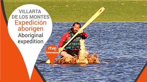 Expedición aborigen - Villarta de los Montes, Extremadura - Aboriginal expedition