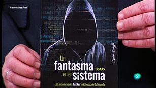 La Aventura del Saber. TVE. 'Un fantasma en el sistema', de Kevin Mitnick.