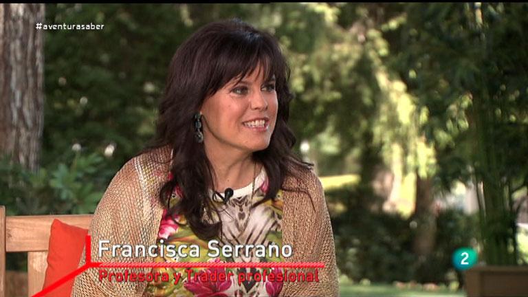 La Aventura del Saber. Francisca Serrano, Profesora y Trader profesional