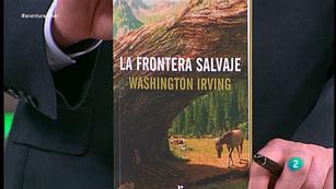La Aventura del Saber. TVE. Libros recomendados: 'La frontera salvaje'