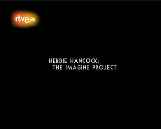"Herbie Hancock nos presenta  ""The Imagine Project"""