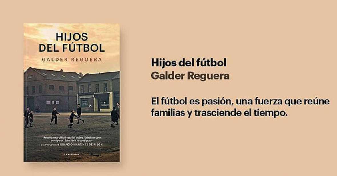 'Hijos del fútbol', una pasión compartida