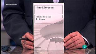 La Aventura del Saber. TVE. Libros recomendados. Historia de la idea del tiempo. Henri Bergson