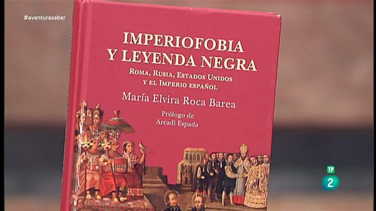 La Aventura del Saber. TVE. Libros recomendados. 'Imperiofobia y leyenda negra' de María Elvira Roca Barea