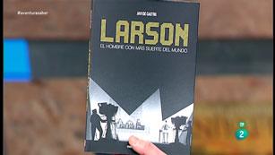 La Aventura del Saber. TVE. Libros recomendados. Larson, el hombre con más suerte del mundo