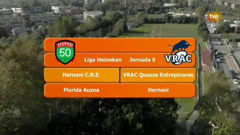 Rugby - Liga División de Honor Masculina 5ª jornada: Hernani CRE - VRAC Quesos Entrepinares