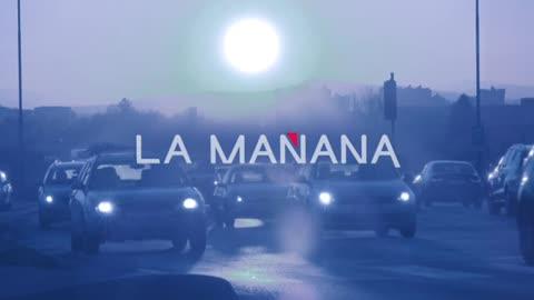 La Mañana - 12/07/18