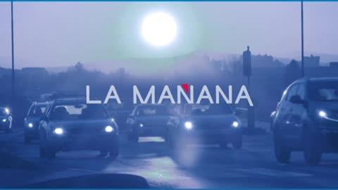 La Mañana - 15/06/18