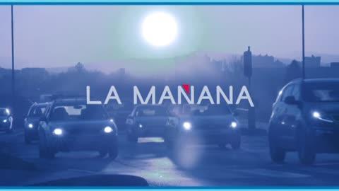 La Mañana - 21/06/18