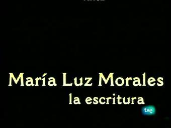 Mujeres para un siglo - María Luz Morales: la escritura